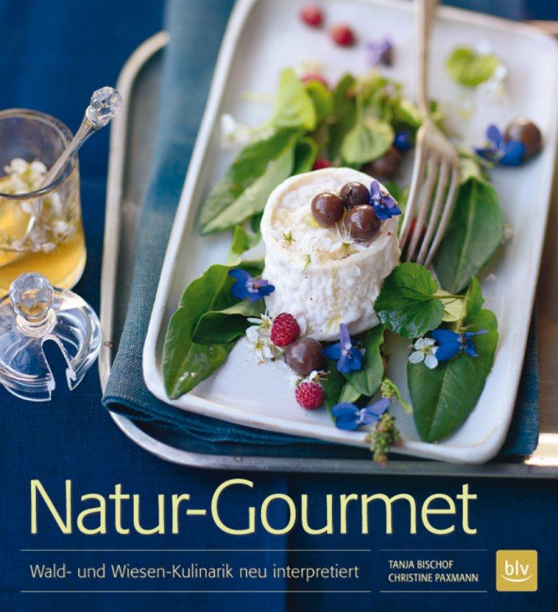 Titel Natur Gourmet Tanja Bischof